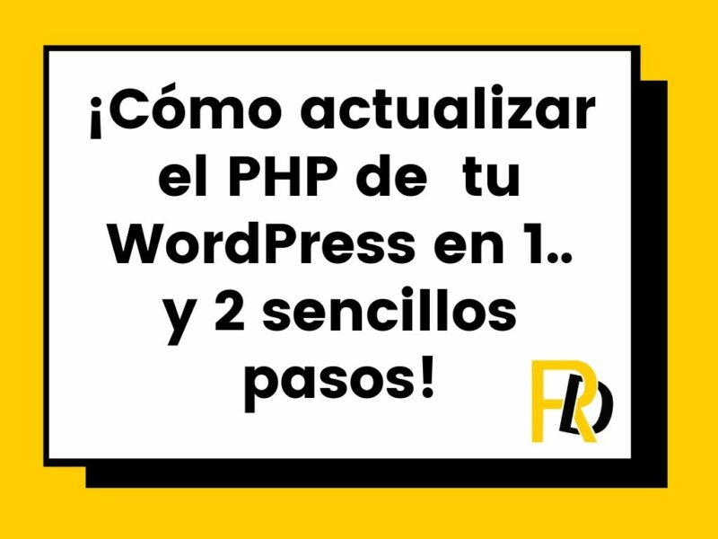 Actualizar PHP WordPress en 2 sencillos pasos