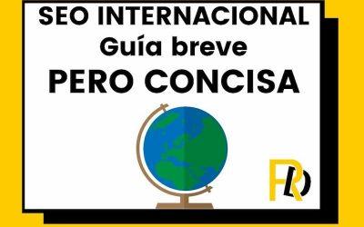 SEO internacional: una guía breve pero concisa